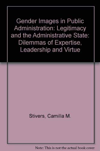 9780803948020: Gender Images in Public Administration: Legitimacy and the Administrative State