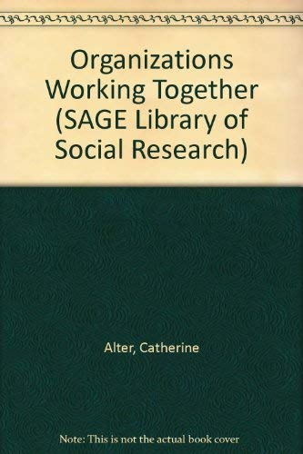 9780803948266: Organizations Working Together (SAGE Library of Social Research)