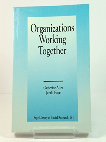 9780803948273: Organizations Working Together (SAGE Library of Social Research)