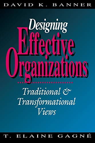 9780803948488: Designing Effective Organizations: Traditional and Transformational Views