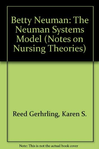 9780803948617: Betty Neuman: The Neuman Systems Model (Notes on Nursing Theories)