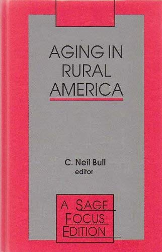 9780803948853: Aging in Rural America (SAGE Focus Editions)