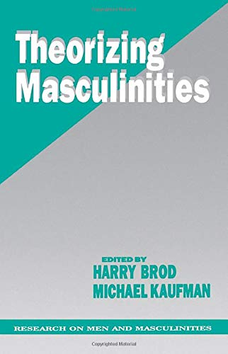 9780803949041: Theorizing Masculinities (SAGE Series on Men and Masculinity)