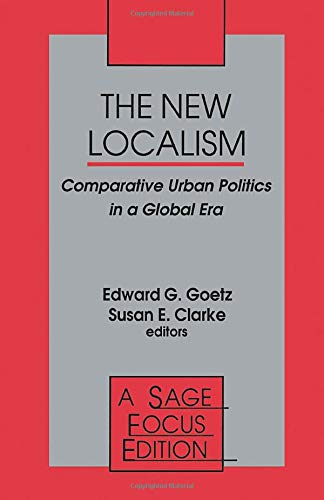 The New Localism: Comparative Urban Politics in: SAGE Publications, Inc
