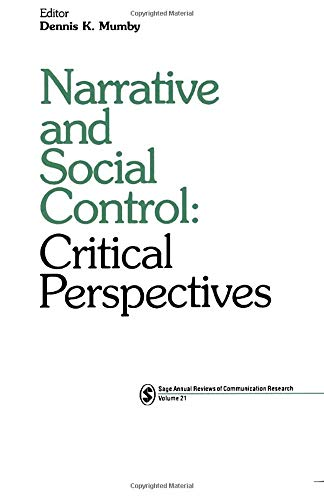 9780803949324: Narrative and Social Control: Critical Perspectives (SAGE Series in Communication Research)