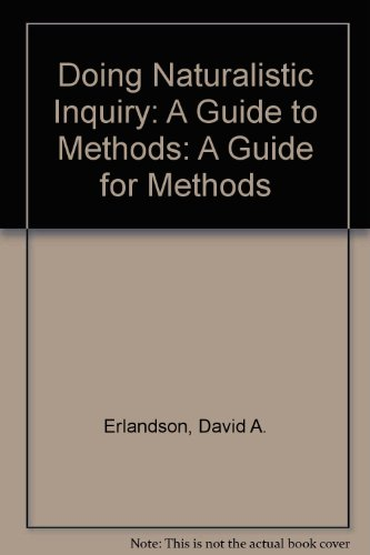 9780803949379: Doing Naturalistic Inquiry: A Guide to Methods: A Guide for Methods