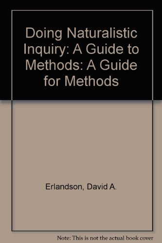 9780803949379: Doing Naturalistic Inquiry: A Guide to Methods