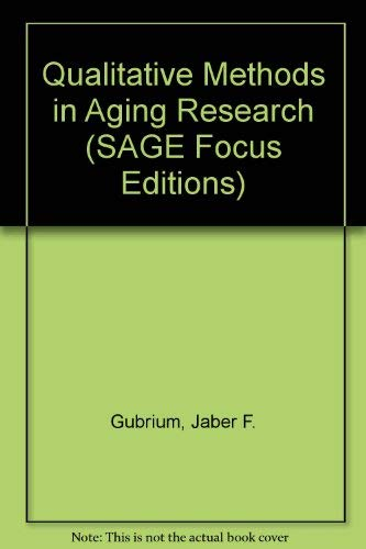 9780803949430: Qualitative Methods in Aging Research (SAGE Focus Editions)