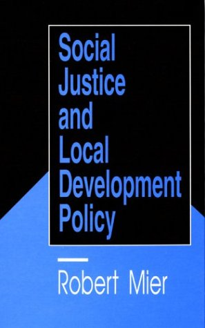 9780803949478: Social Justice and Local Development Policy
