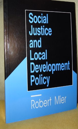 9780803949485: Social Justice and Local Development Policy