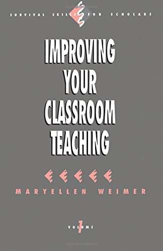 9780803949768: Improving Your Classroom Teaching (Survival Skills for Scholars)