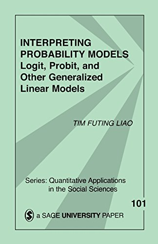 9780803949997: Interpreting Probability Models: Logit, Probit, and Other Generalized Linear Models (Quantitative Applications in the Social Sciences)
