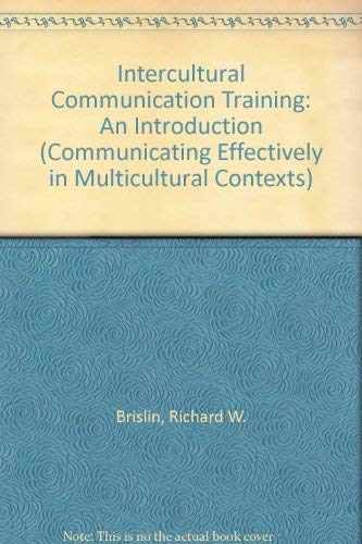 9780803950740: Intercultural Communication Training: An Introduction (Communicating Effectively in Multicultural Contexts)