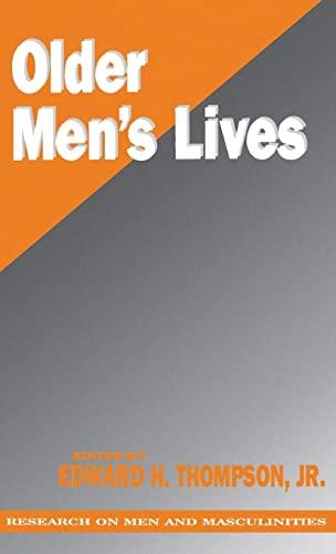 9780803950801: Older Men's Lives (SAGE Series on Men and Masculinity)