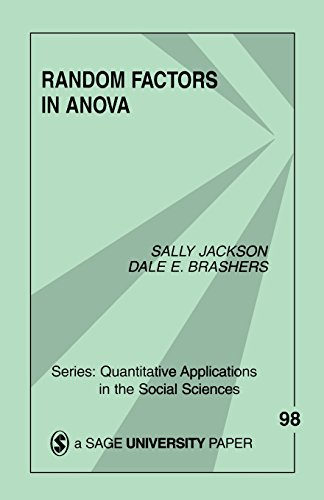 Random Factors in ANOVA (Quantitative Applications in the Social Sciences) (9780803950900) by Jackson, Sally A.; Brashers, Dale E.