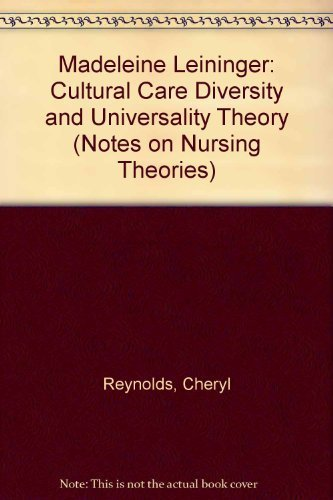 9780803950986: Madeleine Leininger: Cultural Care Diversity and Universality Theory (Notes on Nursing Theories)