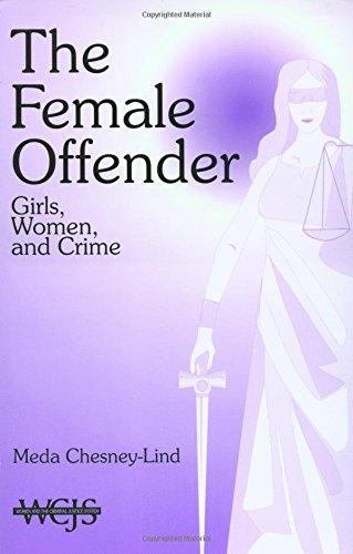 9780803951006: The Female Offender: Girls, Women, and Crime (Women in the Criminal Justice System)