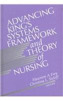 9780803951310: Advancing King's Systems Framework and Theory of Nursing