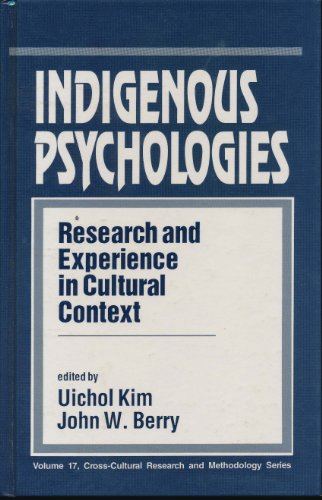 9780803951419: Indigenous Psychologies: Research and Experience in Cultural Context (Cross Cultural Research and Methodology)