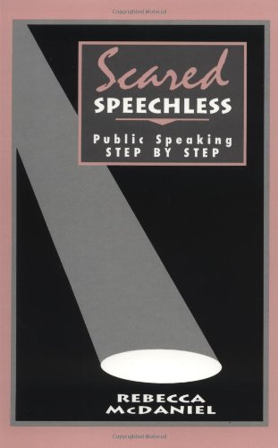 9780803951747: Scared Speechless: Public Speaking Step by Step