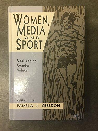 9780803952331: Women, Media and Sport: Challenging Gender Values