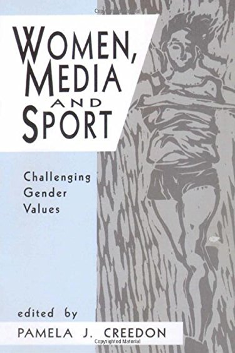 9780803952348: Women, Media and Sport: Challenging Gender Values