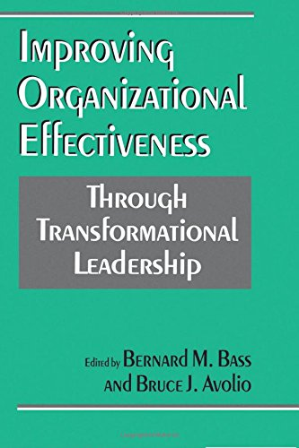 9780803952362: Improving Organizational Effectiveness through Transformational Leadership