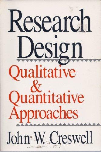 9780803952546: Research Design: Qualitative and Quantitative Approaches