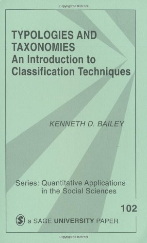 Typologies and Taxonomies: An Introduction to Classification: Bailey, Kenneth D.