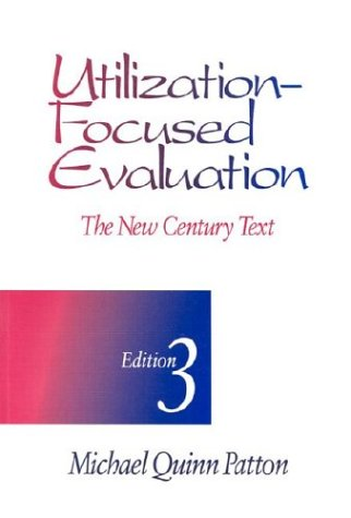 9780803952645: Utilization-Focused Evaluation: The New Century Text