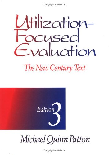 9780803952652: Utilization-Focused Evaluation: The New Century Text