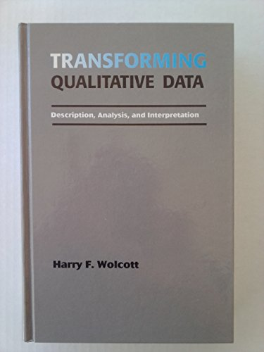 9780803952805: Transforming Qualitative Data: Description, Analysis, and Interpretation