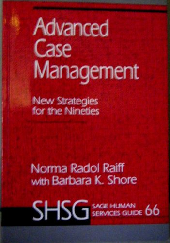 9780803953086: Advanced Case Management: New Strategies for the Nineties (SAGE Human Services Guides)
