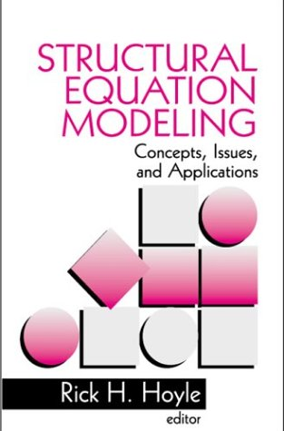 9780803953178: Structural Equation Modeling: Concepts, Issues, and Applications