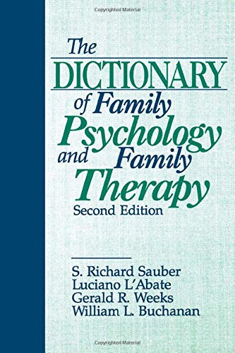 Dictionary of Family Psychology and Family Therapy, by Sauber, 2nd Edition: Sauber, S. Richard/ ...