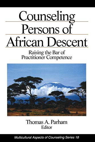 9780803953468: Counseling Persons of African Descent: Raising the Bar of Practitioner Competence (Multicultural Aspects of Counseling And Psychotherapy)