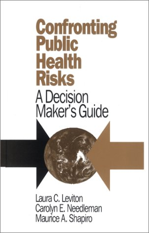 9780803953567: Confronting Public Health Risks: A Decision Maker's Guide