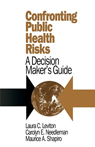 9780803953574: Confronting Public Health Risks: A Decision Maker's Guide
