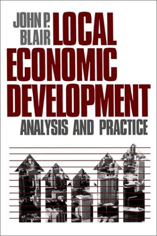 9780803953765: Local Economic Development: Analysis and Practice