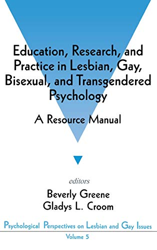 9780803953826: Education, Research, and Practice in Lesbian, Gay, Bisexual, and Transgendered Psychology: A Resource Manual (Psychological Perspectives on Lesbian & Gay Issues)