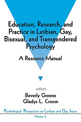9780803953833: Education, Research, and Practice in Lesbian, Gay, Bisexual, and Transgendered Psychology: A Resource Manual (Psychological Perspectives on Lesbian & Gay Issues)