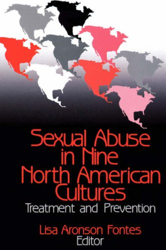 9780803954342: Sexual Abuse in Nine North American Cultures: Treatment and Prevention
