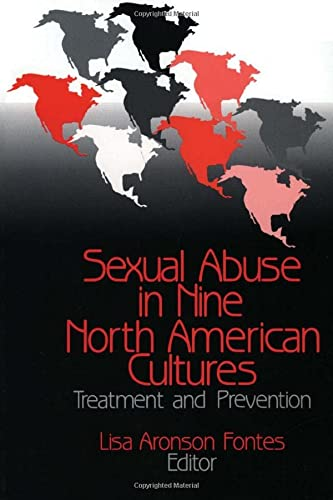 9780803954359: Sexual Abuse in Nine North American Cultures: Treatment and Prevention