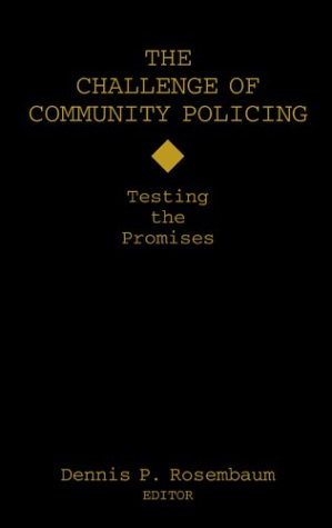 9780803954434: The Challenge of Community Policing: Testing the Promises