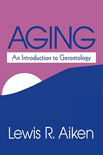9780803954458: Aging: An Introduction to Gerontology