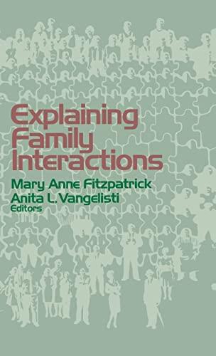 9780803954786: Explaining Family Interactions