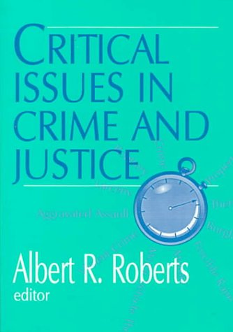 9780803954977: Critical Issues in Crime and Justice
