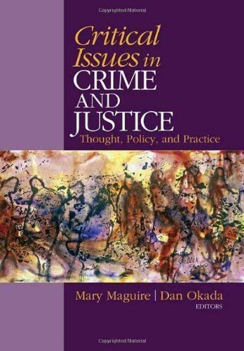 9780803954984: Critical Issues in Crime and Justice