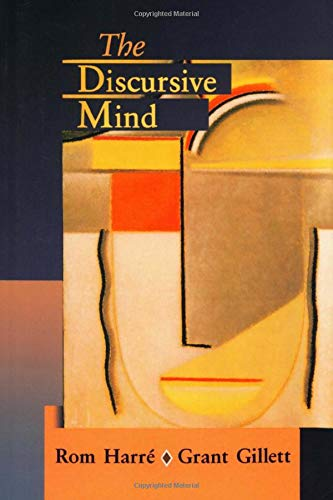 The Intelligent Mind: On the Genesis and Constitution of Discursive Thought