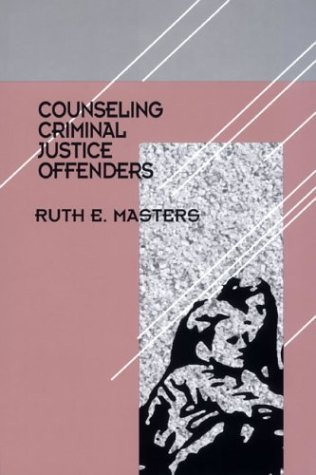 9780803955332: Counseling Criminal Justice Offenders